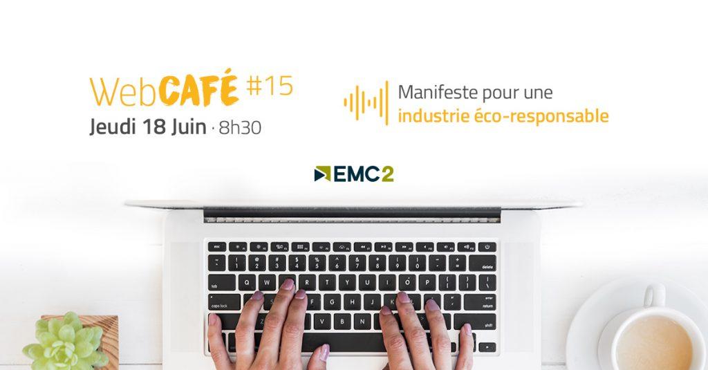WebCafé #15 : Manifeste pour une industrie éco-responsable